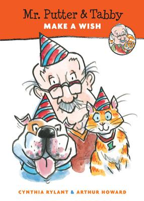 Mr. Putter and Tabby Make a Wish By Rylant, Cynthia/ Howard, Arthur (ILT)