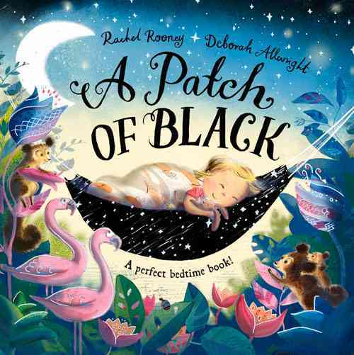 A Patch of Black By Rooney, Rachel/ Allwright, Deborah (ILT)