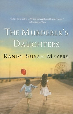 The Murderer's Daughters By Meyers, Randy Susan