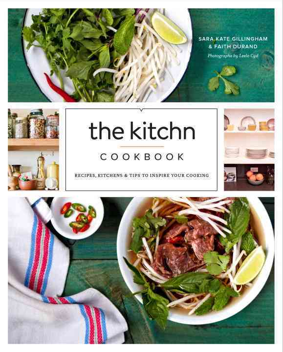 The Kitchn Cookbook By Gillingham-ryan, Sara Kate/ Durand, Faith
